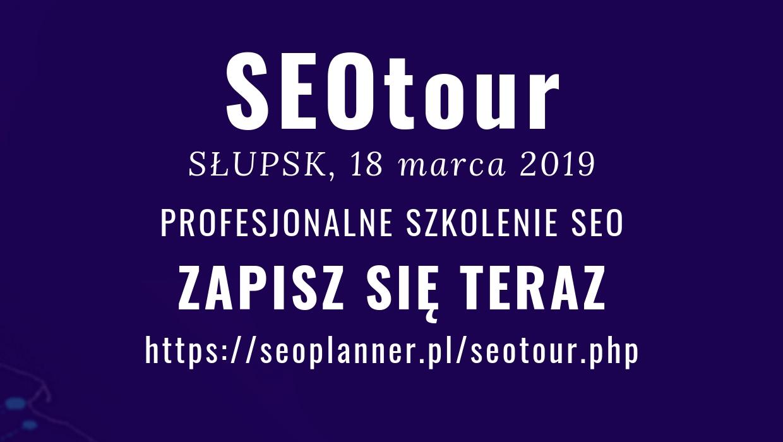 SEOtour w Słupsku